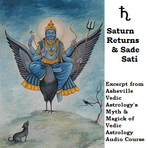 Understanding Saturn Returns and Sade Sati – Asheville Vedic