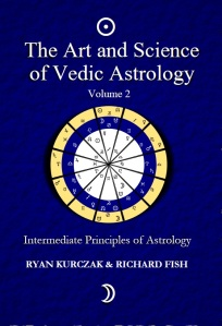 The Art and Science of Vedic Astrology Volume II - Front Cover